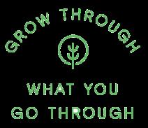 GREEN GROW THRU